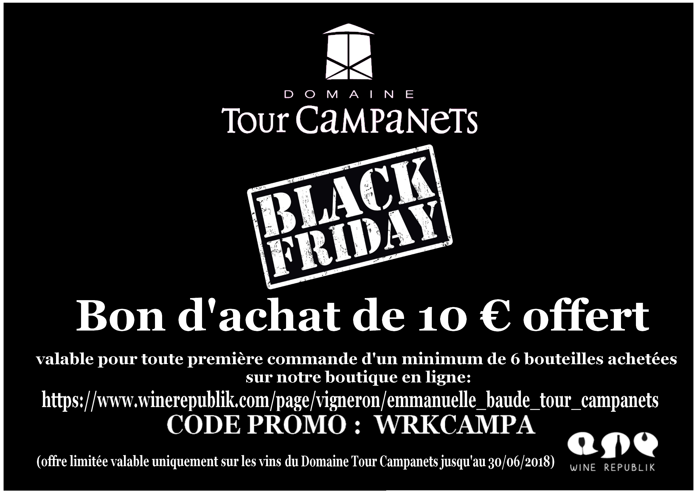 Black Friday Domaine Tour Campanets !