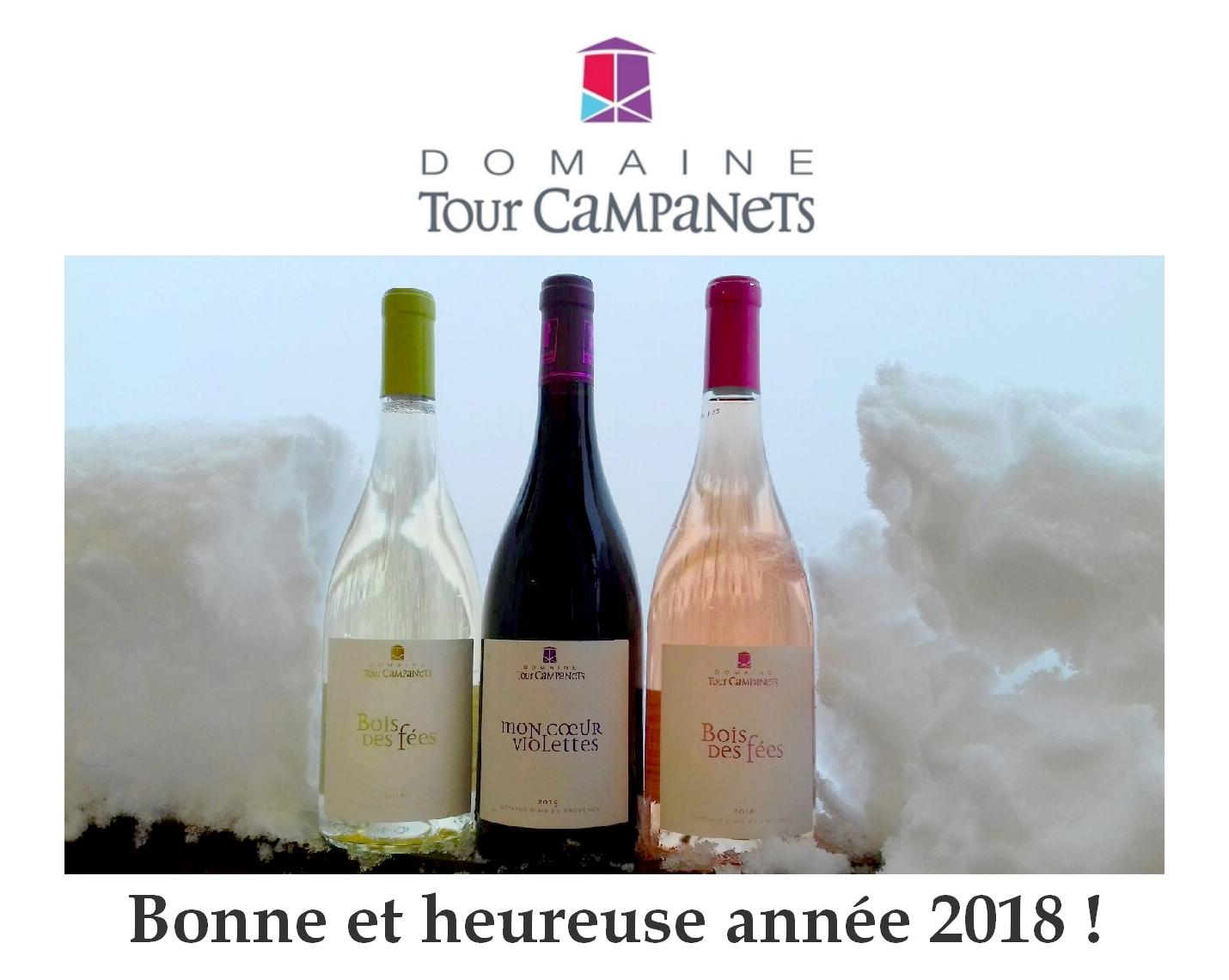 Bonne année 2018 - HAPPY NEW YEAR 2018 - VINS DE PROVENCE - DOMAINE TOUR CAMPANETS EN PROVENCE - Rosé Rouge Blanc 2017 2018