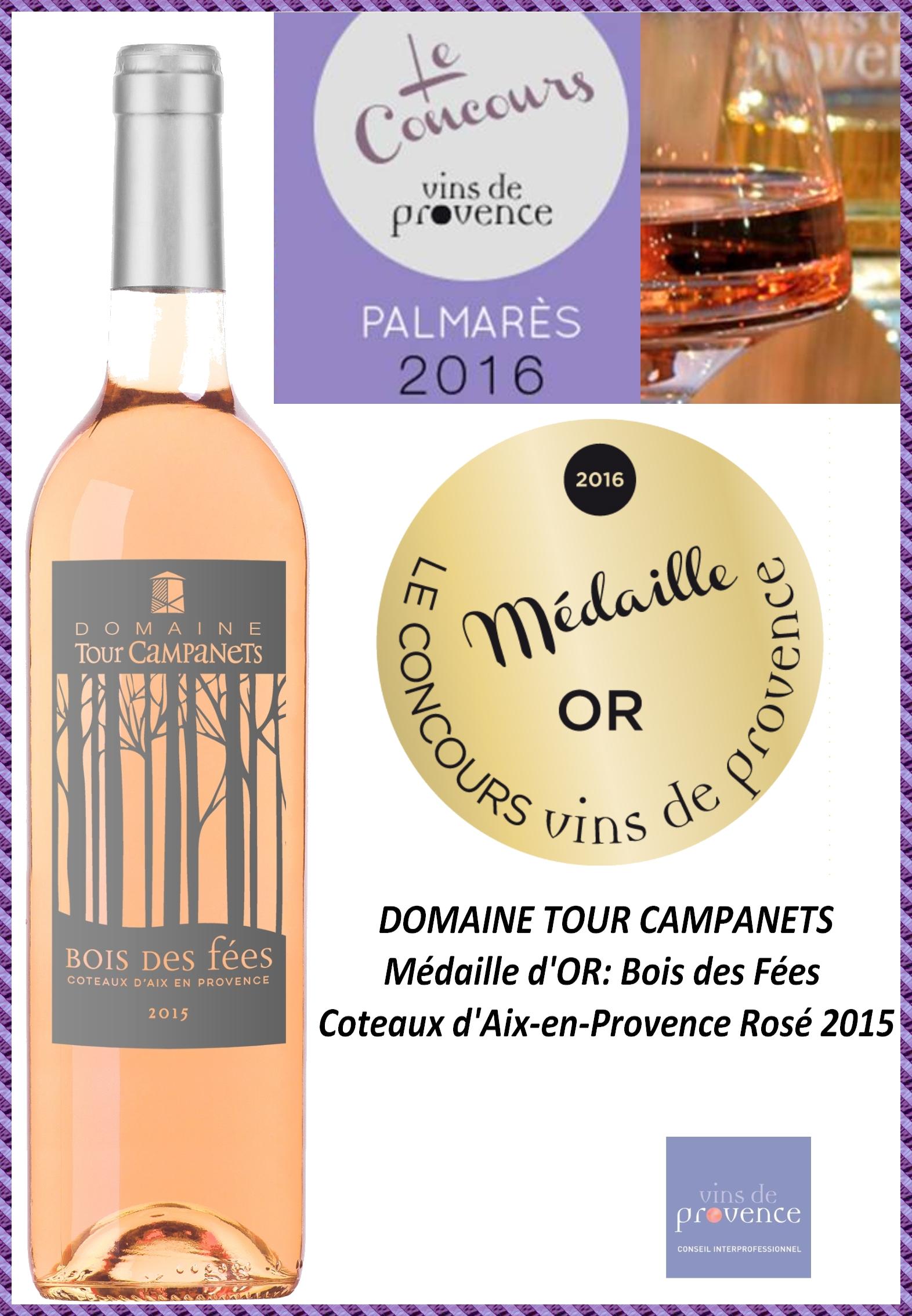 Cuvée Bois des Fées Médaille d'Or Concours des vins de Provence 2016