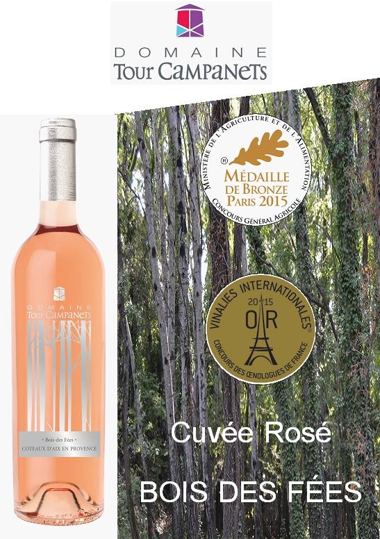 Cuvée Bois des Fées Rosé 2014 Médaillé Or au concours des Vinalies Internationales et Médaille de Bronze au concours Général Agricole de Paris 2015