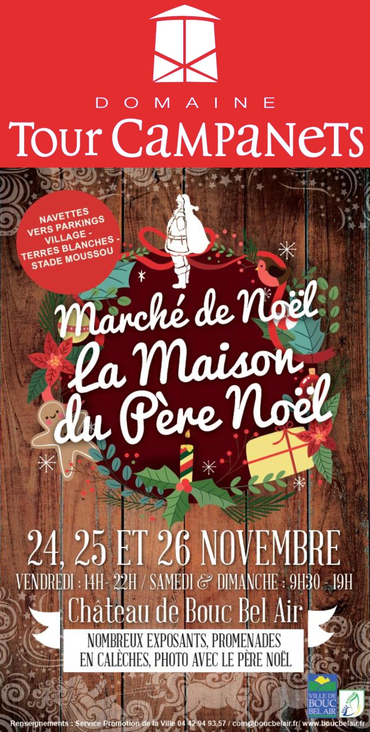 Venez déguster et décourvir les vins du Domaine Tour Campanets sur notre stand à l'occasion de la deuxième édition du Marché de Noël de la ville de Bouc Bel Air qui se déroulera au Château les 24, 25 et 26 novembre 2017.